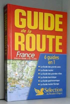 Guide de la route 2007 :...