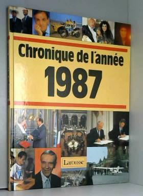 Chronique de l'année 1987...