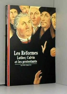 Les Réformes : Luther,...