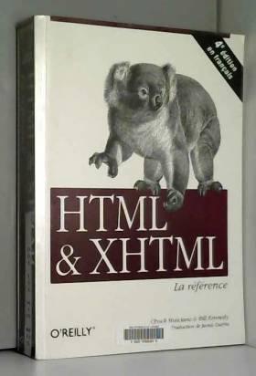 HTML & XHTML. La référence,...