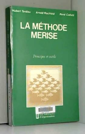La méthode Merise, tome 1 :...