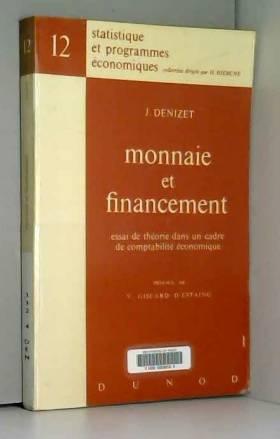 Monnaie et financement:...