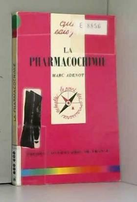 La pharmacochimie