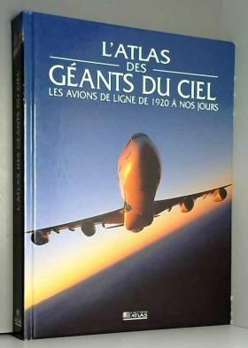 Atlas des géants du ciel :...