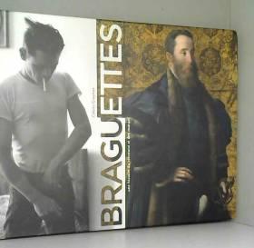 Braguettes : Une histoire...