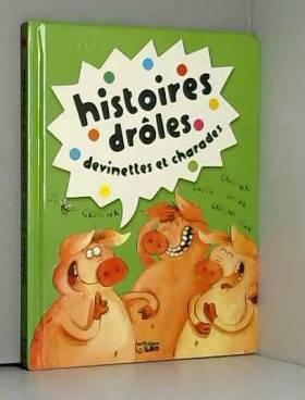 HISTOIRES DROLES,...