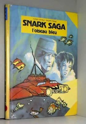 L'Oiseau bleu (Snark saga)