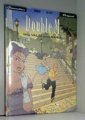 Double M, Tome 2 : Une...