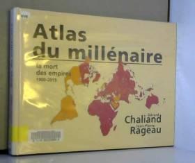 Atlas du millénaire : La...