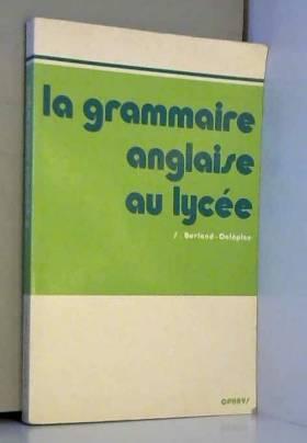 La grammaire anglaise au...