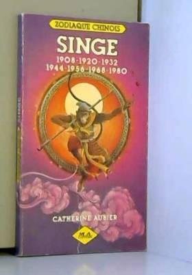 Singe : 1908, 1920, 1932,...