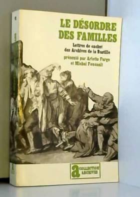 Le Désordre des familles:...