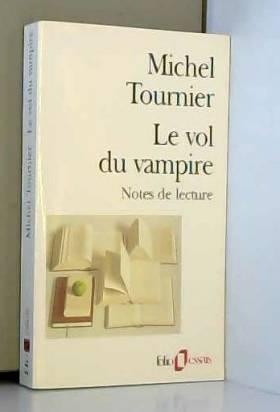 Le Vol du vampire. Notes...
