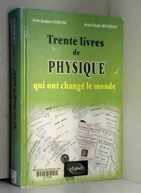 Trente Livres De Physique...