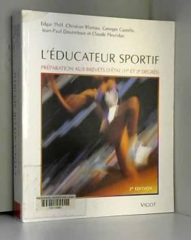 L'éducateur sportif :...