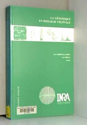 Jean-François Morot-Gaudry et Jean-François Briat - La génomique en biologie végétale