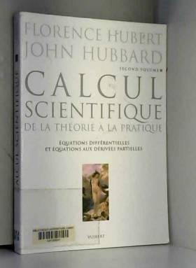 Calcul scientifique : Tome2...