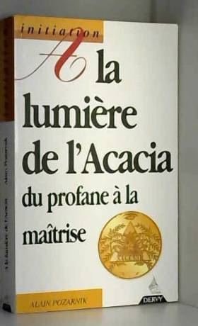 A la lumière de l'Acacia :...