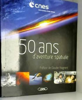 50 ans d'aventure spatiale