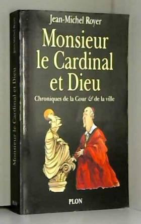 Monsieur le Cardinal et Dieu