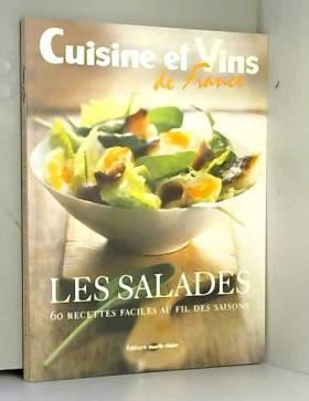 Les salades : 60 Recettes...