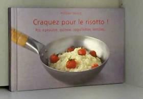 Craquez pour le risotto