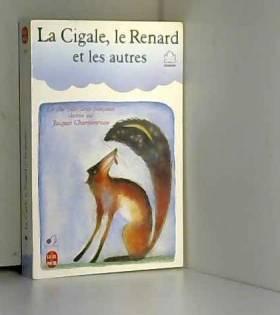La Cigale, le Renard et les...