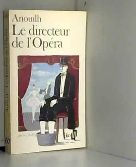 Le Directeur de l'opéra
