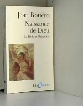 Naissance de Dieu: La Bible...