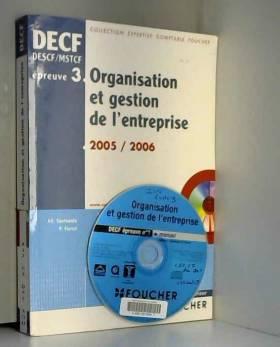 Philippe Farcet - Organisation et gestion de l'entreprise, épreuve numéro 3, DECF (1 livre + 1 CD-Rom)