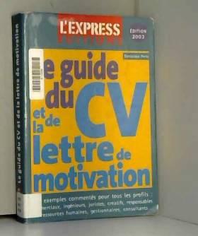 Le Guide du CV 2003