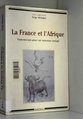La France et l'Afrique :...