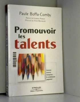 Promouvoir les Talents...