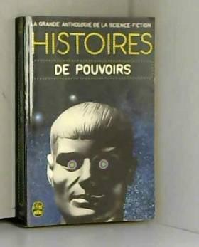 Histoires de pouvoirs