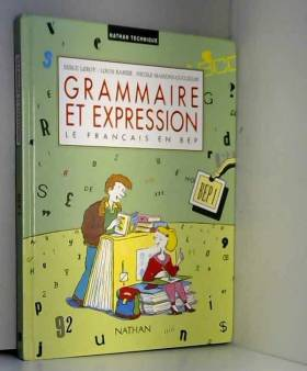 Grammaire et expression, Le...