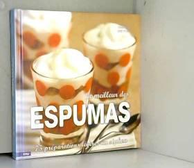 Le meilleur des Espumas