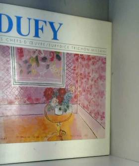 Dufy : Les Chefs-d'oeuvres