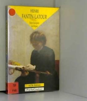 Henri Fantin-Latour : Un...