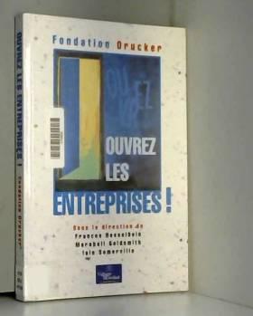 Frances Hesselbein, AIain Somerville et... - Ouvrez les entreprises
