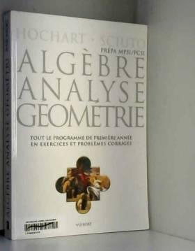 Algèbre, analyse, géométrie...