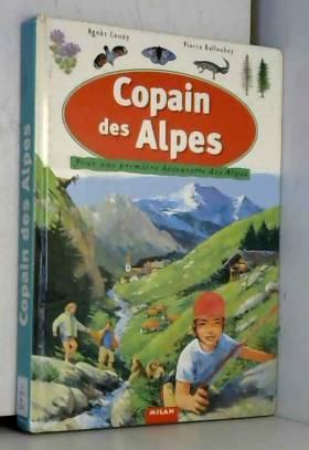 Copain des Alpes : Pour une...