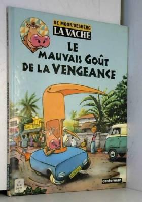 La Vache, tome 7 : Le...