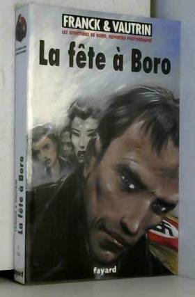 Les Aventures de Boro,...
