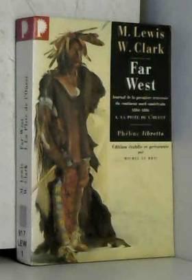 Far West, volume 1. Piste...