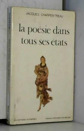 Jacques Charpentreau - La Poésie dans tous ses états