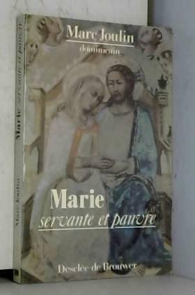 Marc Joulin - Marie, servante et pauvre