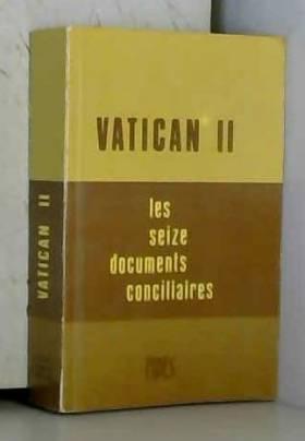 Vatican II - Les seize...