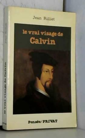 Le vrai visage de Calvin
