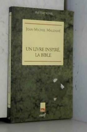 Un livre inspiré, la Bible