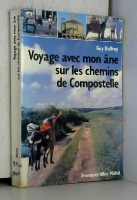 Voyage avec mon âne sur les...